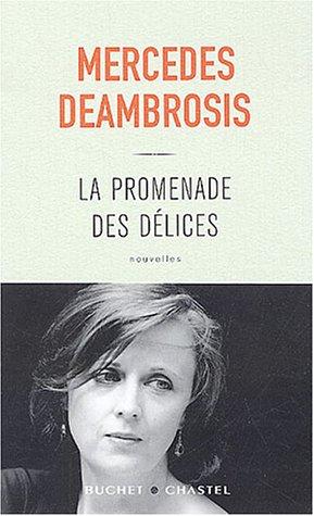 9782283019498: La Promenade des d�lices