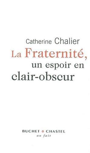 FRATERNITE UN ESPOIR EN CLAIR OBSCUR: CHALIER CATHERINE