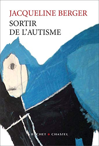 9782283019672: Sortir de l'autisme (French Edition)