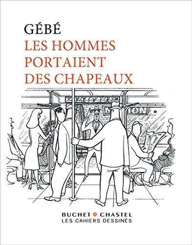 HOMMES PORTAIENT DES CHAPEAUX -LES-: GEBE