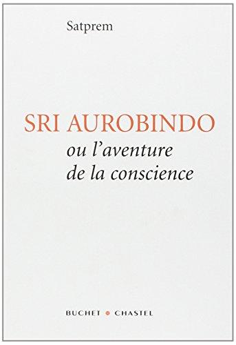 9782283019726: Sri Aurobindo ou l'Aventure de la conscience