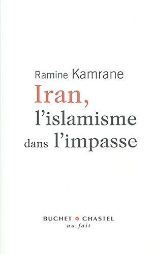 9782283019764: Iran, l'islamisme dans l'impasse