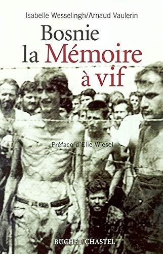 9782283019801: Bosnie, la mémoire à vif (French Edition)