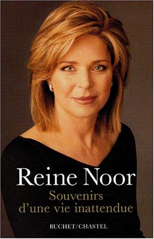 Souvenirs d'une vie inattendue (French Edition): Reine Noor
