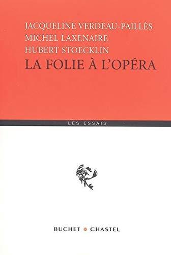 9782283020517: La folie à l'opéra