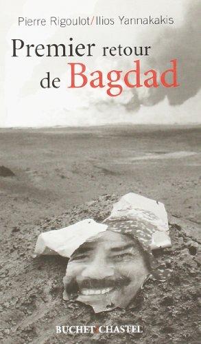 Premier retour à Bagdad [Broché] [Jun 18,