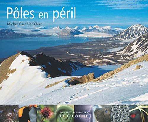 Pôles en péril (French Edition)