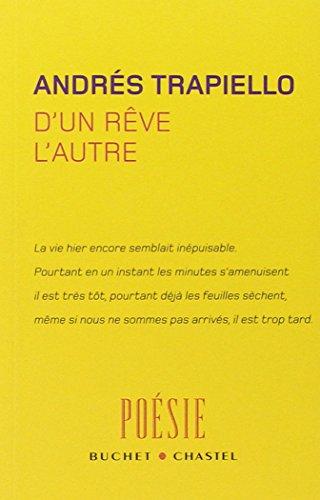 D UN REVE L AUTRE (POESIE): TRAPIELLO ANDRÉS
