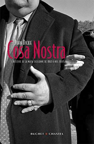 9782283021873: Cosa Nostra : L'histoire de la mafia Sicilienne