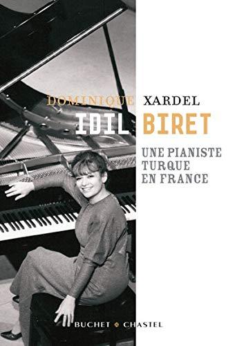 9782283022030: Idil Biret : Une pianiste turque en France