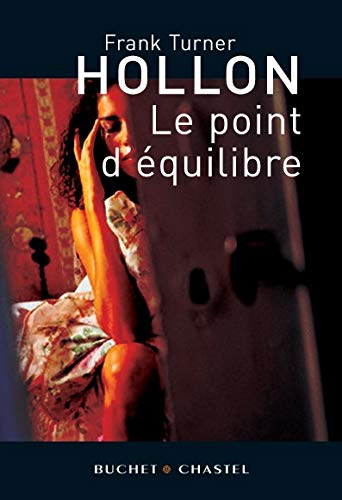 9782283022177: Le point d'équilibre (French Edition)