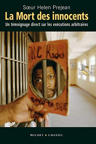 La Mort des innocents (French Edition) (2283022320) by Helen Prejean