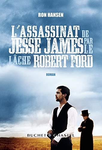 9782283022375: L'assassinat de Jesse James par le lâche Robert Ford
