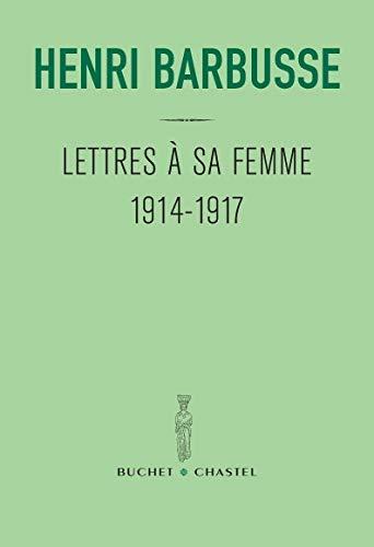 9782283022382: Lettres a sa femme 1914 1917
