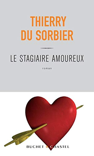 9782283022955: Le stagiaire amoureux (French Edition)