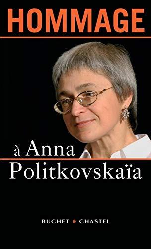 HOMMAGE A ANNA POLITKOVSKAIA: COLLECTIF