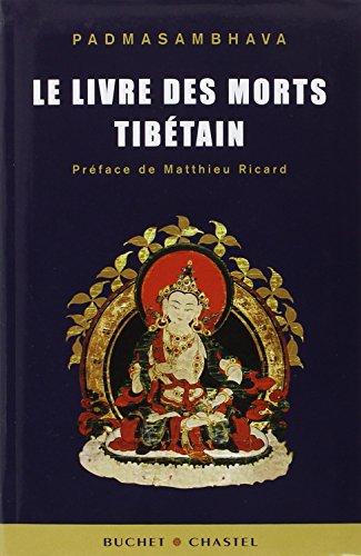 LE LIVRE DES MORTS TIBETAIN (ESS DOC SCI HU) (9782283023143) by Padmasambhava