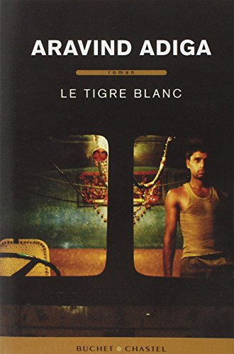 9782283023327: Le tigre blanc (French Edition)