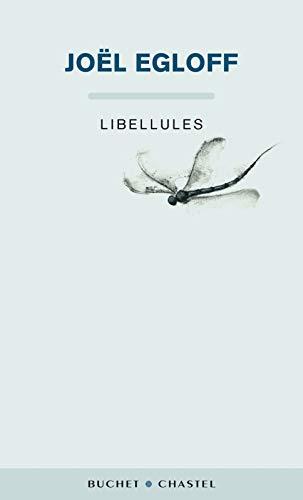 Libellules: Joël Egloff