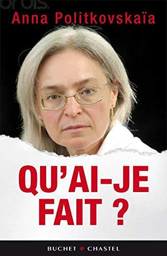 9782283023570: Qu'ai-je fait ? (French Edition)