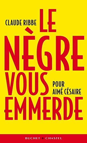 Le nègre vous emmerde (French Edition) (2283023602) by [???]