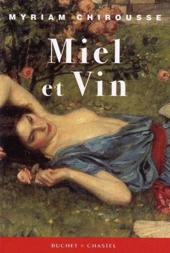 9782283023679: Miel et vin (French Edition)