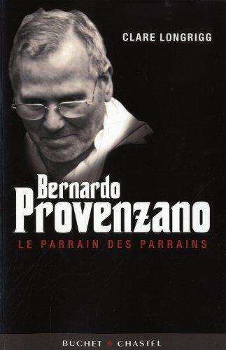 Bernardo Provenzano (French Edition): Clare Longrigg