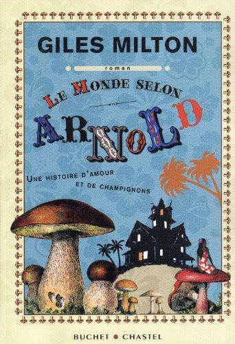 9782283023730: Le monde selon Arnold (French Edition)
