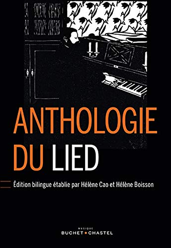 ANTHOLOGIE DU LIED BILINGUE: CAO HELENE BOISSON H