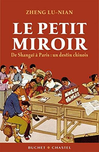 9782283023808: Le Petit Miroir : De Shanghai à Paris, un destin chinois