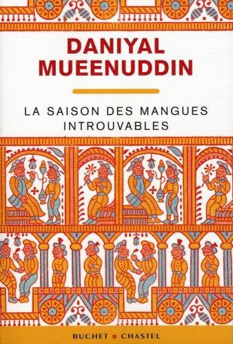 SAISON DES MANGUES INTROUVABLES -LA-: MUEENUDDIN DANIYAL