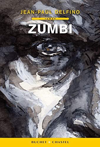Zumbi (French Edition): Jean-Paul Delfino