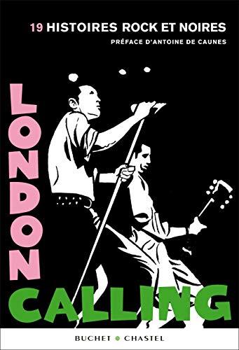 LONDON CALLING 19 HISTOIRES ROCK ET NOIR: COLLECTIF