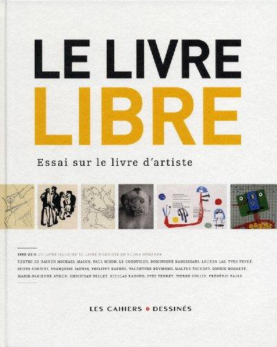 9782283024058: Le livre libre : Essai sur le livre d'artiste