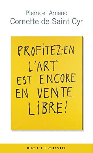 9782283024294: Profitez-en l'art est encore en vente libre !