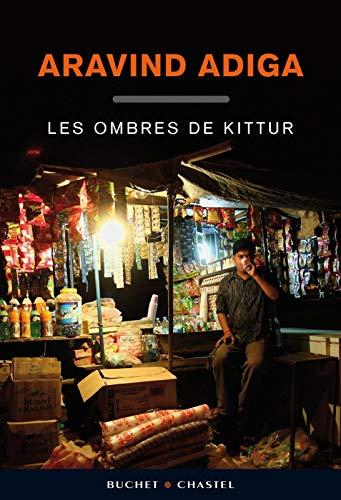 Les ombres de Kittur (French Edition): Aravind Adiga