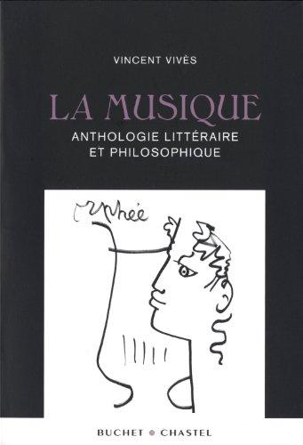 9782283024799: La musique : Anthologie littéraire et philosophique