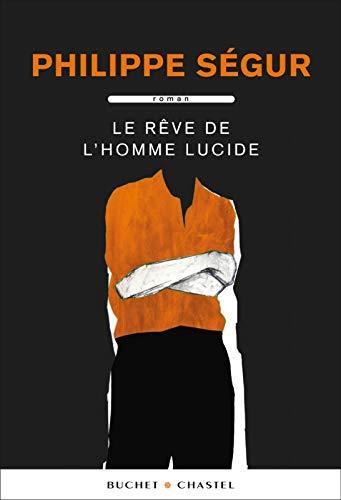 9782283024881: LE REVE DE L'HOMME LUCIDE