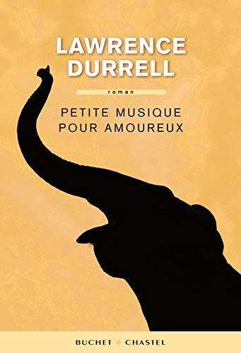 PETITE MUSIQUE POUR AMOUREUX: DURRELL LAWRENCE