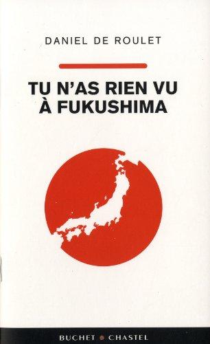 9782283025284: Tu n'as rien vu à Fukushima