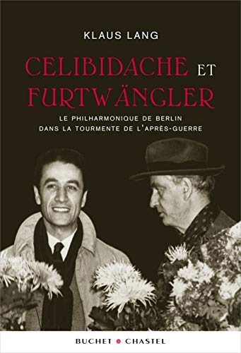 9782283025598: Celibidache et Furtwangler