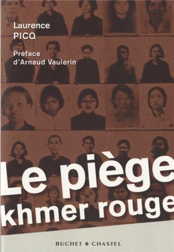 Le piège khmer rouge: Laurence Picq