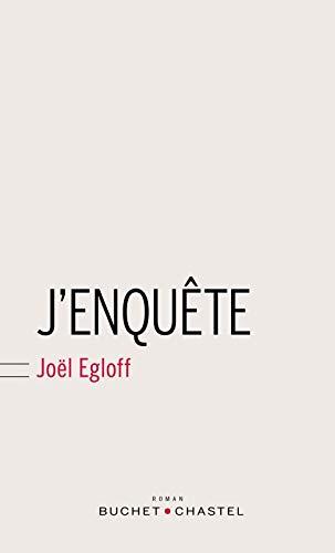 J'enquête: Joël Egloff
