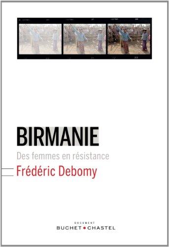 BIRMANIE DES FEMMES EN RESISTANCE: DEBOMY FREDERIC