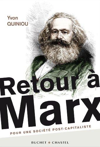 9782283026649: Retour � Marx : Pour une soci�t� post-capitaliste