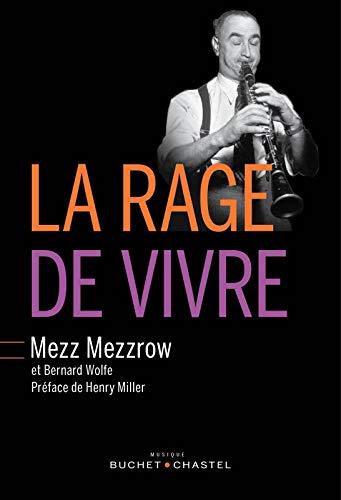 RAGE DE VIVRE -LA-: MEZZROW
