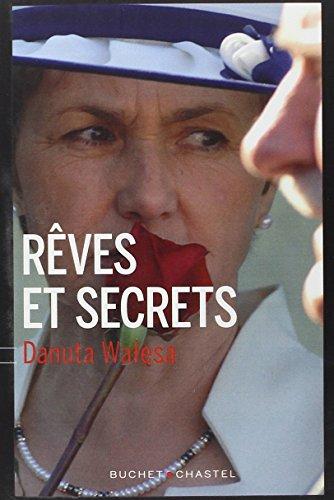 REVES ET SECRETS: WALESA DANUTA