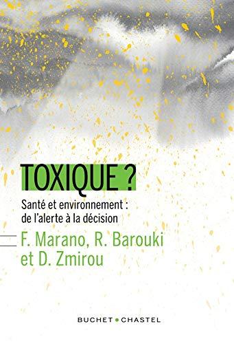 9782283027936: Toxique Santé et environnement : de l'alerte à la décision
