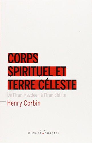 CORPS SPIRITUEL ET TERRE CELESTE: CORBIN HENRY