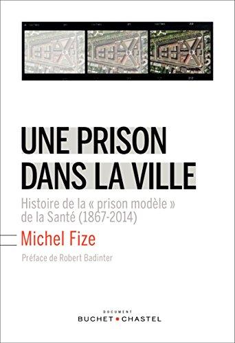 PRISON DANS LA VILLE -UNE-: FIZE MICHEL